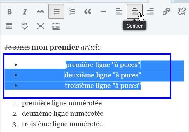 Rédiger un article avec WordPress - centrer du texte
